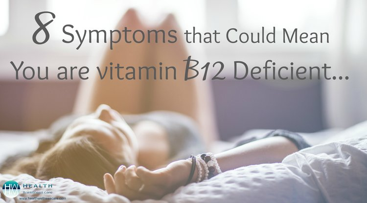 8 Signs that you may be deficient in Vitamin B-12